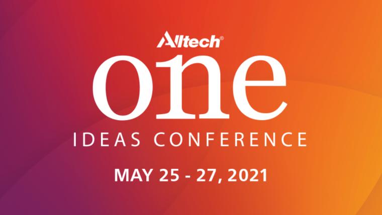 La Alltech ONE Ideas Conference ofrecerá los conocimientos –bajo demanda– de destacados expertos de la industria agroalimentaria y de otros sectores del 25 al 27 de mayo de 2021.